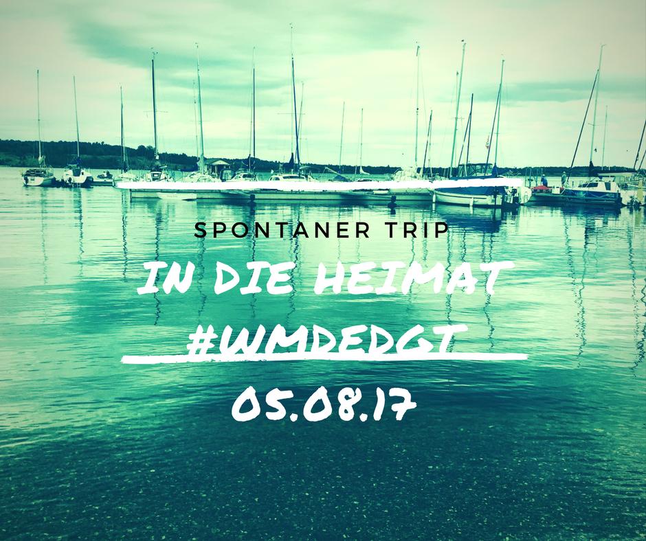 https://gluckeundso.de/spontaner-trip-in-die-heimat-wmdedgt-am-05-08-17