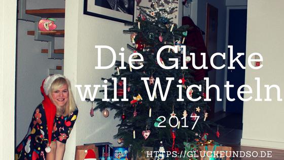 Glucke-will-wichteln-2017
