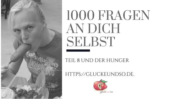 1000 Fragen an dich selbst und Hunger
