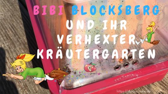 Bibi´s verhexter Kraeutergarten