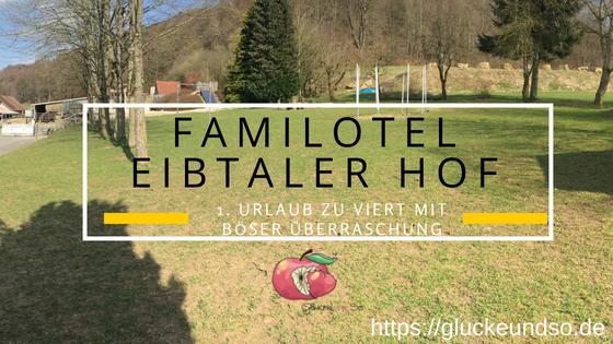 Familotel Eibtaler Hof-boese ueberraschung