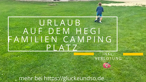 Urlaub auf dem Hegi Familien Camping